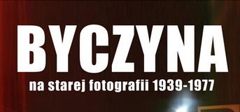 Byczyna na starej fotografii 1939-1977