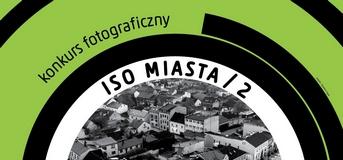 "Konkurs fotograficzny Muzeum Miasta Jaworzna ""ISO miasta"""