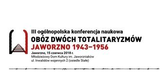 """Konferencja naukowa – """"Obóz dwóch totalitaryzmów"""""""