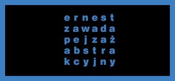Ernest Zawada – pejzaż abstrakcyjny